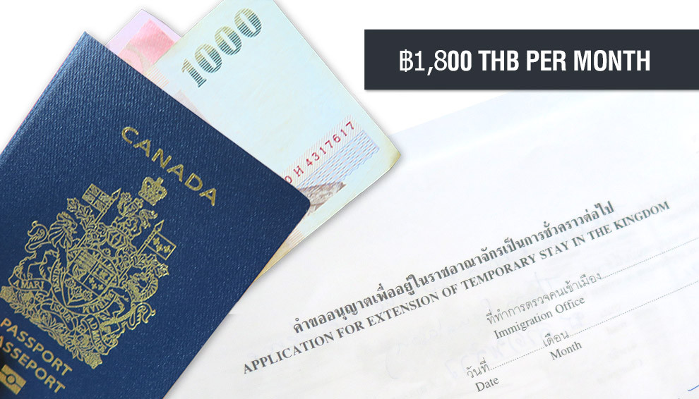Cost of visa is ฿1,800 THB per month