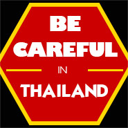 Things to be careful of in Thailand