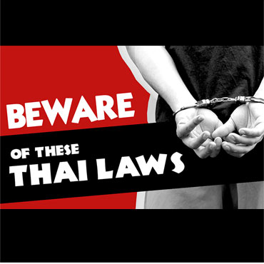 10 Thai Laws That Could Get You In Trouble